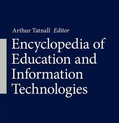 Encyclopedia of Education and Information Technologies